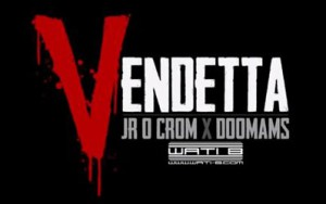 en-cours-jr-o-crom-et-doomams-pra-parent-leur-vendetta-video
